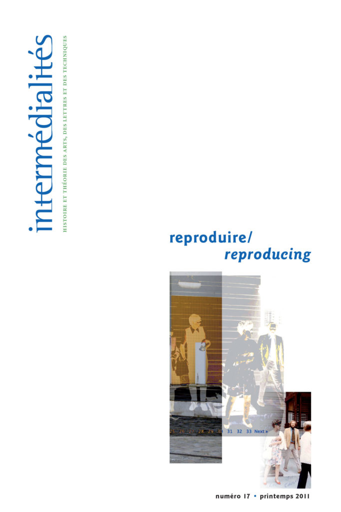 Reproduire Reproducing Intermedialites